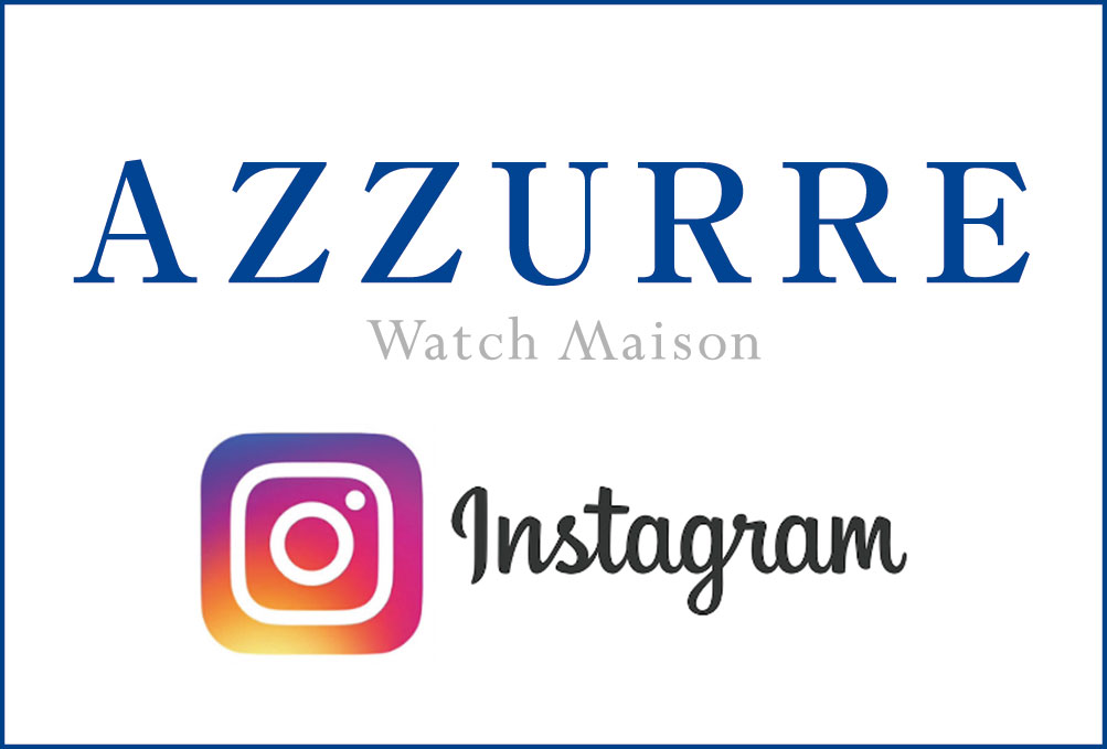 AZZURRE Watch Maison Instagram